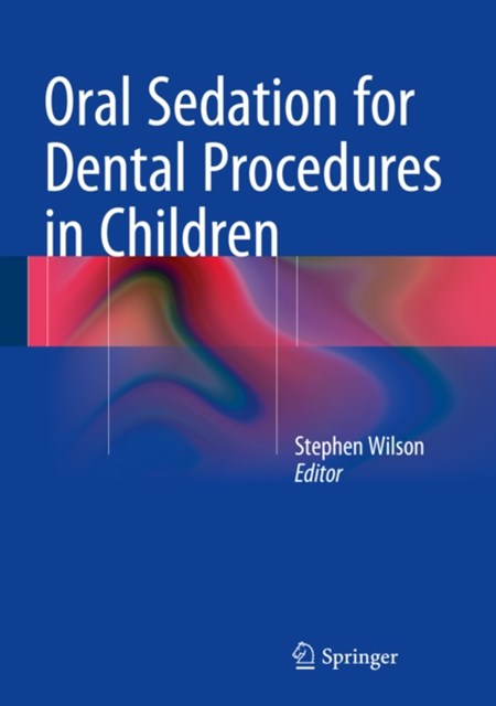 (ebook) Oral Sedation for Dental Procedures in Children