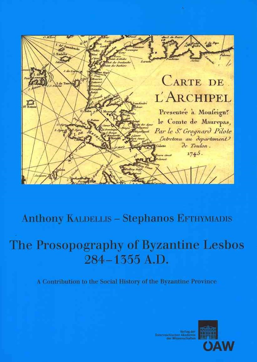 The Prosopography of Byzantine Lesbos, 284-1355 A. D.