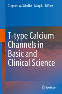 (ebook) T-type Calcium Channels in Basic and Clinical Science - Reference Medicine