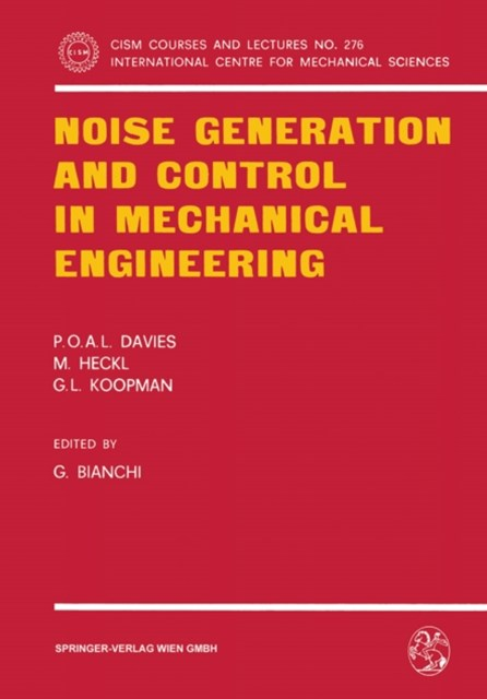 Noise Generation and Control in Mechanical Engineering