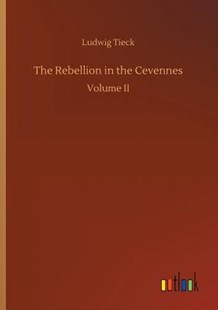 The Rebellion in the Cevennes by Ludwig Tieck (9783732631353) - PaperBack - Classic Fiction