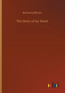 The Story of My Heart by Richard Jefferies (9783732693597) - PaperBack - Science Fiction