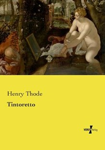 Tintoretto by Henry Thode (9783737204972) - PaperBack - Biographies General Biographies