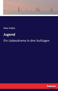 Jugend by Max Halbe (9783741159169) - PaperBack - Poetry & Drama
