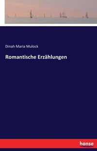 Romantische Erzählungen by Dinah Maria Mulock (9783742818669) - PaperBack - Modern & Contemporary Fiction Literature