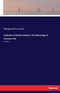 Collection of british authors by George Henry Lewes (9783742830975) - PaperBack - Modern & Contemporary Fiction Literature