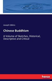 Chinese Buddhism by Joseph Edkins (9783743310247) - PaperBack - History