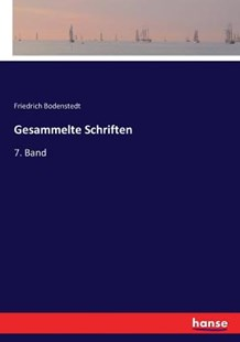 Gesammelte Schriften by Friedrich Bodenstedt (9783743386846) - PaperBack - Modern & Contemporary Fiction Literature