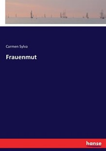 Frauenmut by Carmen Sylva (9783743459342) - PaperBack - Modern & Contemporary Fiction Literature