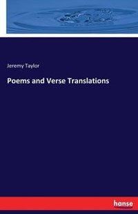 Poems and Verse Translations by Jeremy Taylor (9783744709347) - PaperBack - Social Sciences