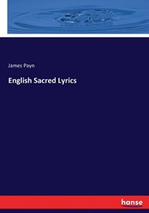 English Sacred Lyrics by James Payn (9783744796392) - PaperBack - Social Sciences