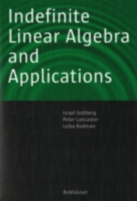 (ebook) Indefinite Linear Algebra and Applications