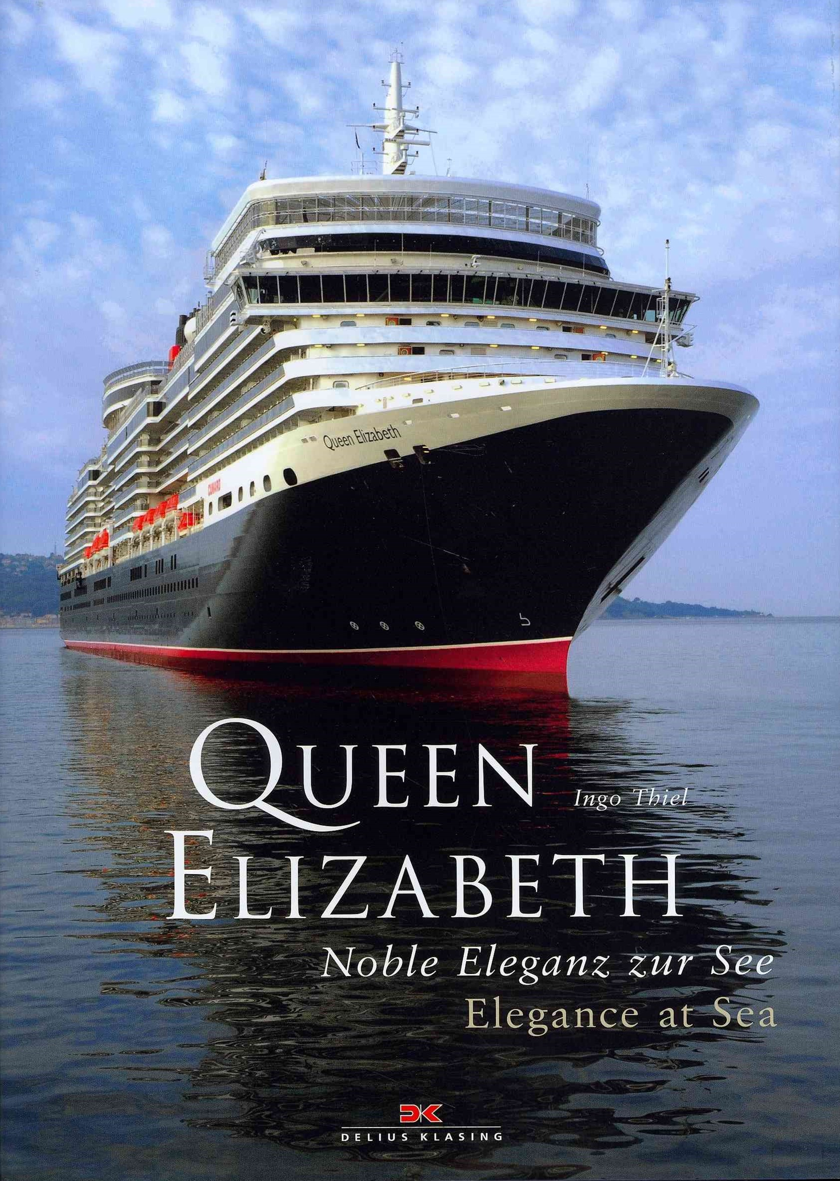 Queen Elizabeth: Elegance at Sea