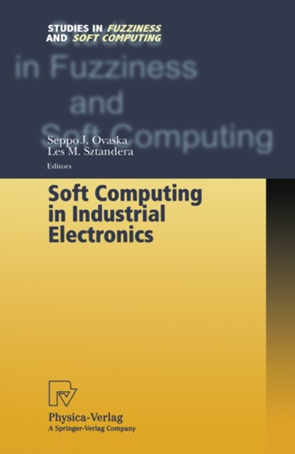 Soft Computing in Industrial Electronics
