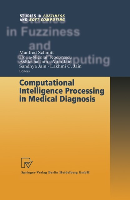 Computational Intelligence Processing in Medical Diagnosis