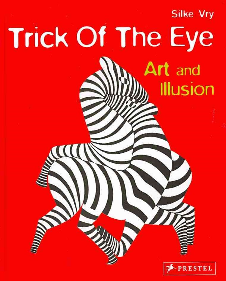 Trick of the Eye: How Artists Fool Your Eyes