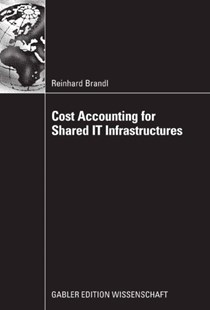 (ebook) Cost Accounting for Shared IT Infrastructures - Business & Finance Business Communication