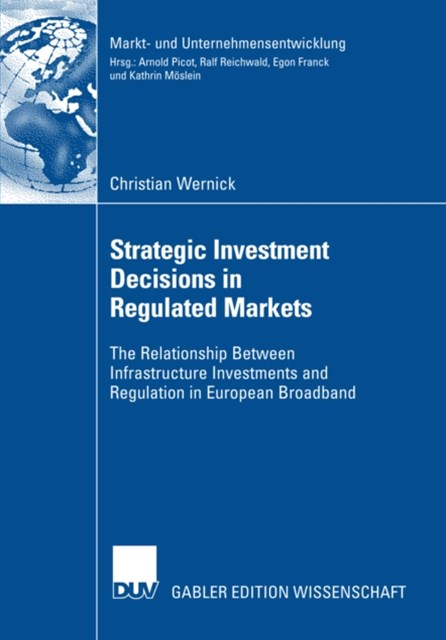 (ebook) Strategic Investment Decisions in Regulated Markets