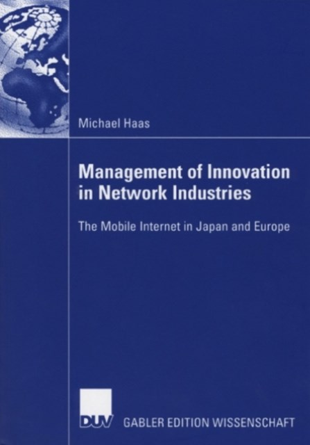 Management of Innovation in Network Industries