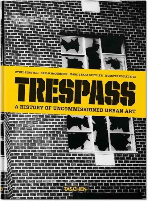 Trespass A History of Uncommis