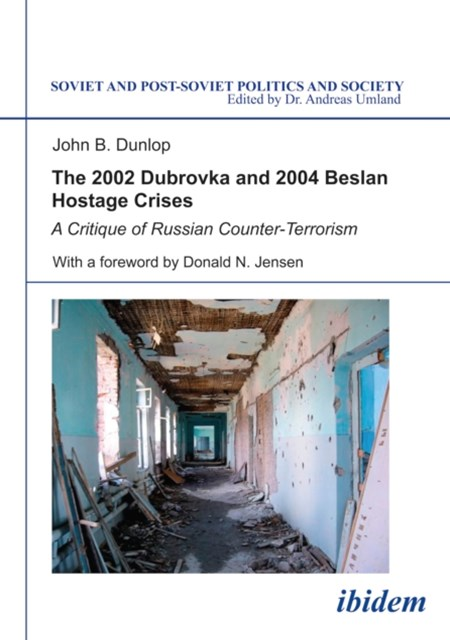 (ebook) 2002 Dubrovka and 2004 Beslan Hostage Crises