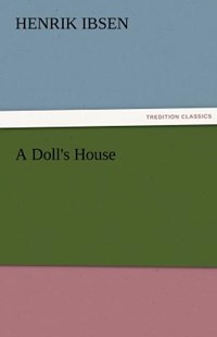 A Doll's House by Henrik Johan Ibsen (9783842478565) - PaperBack - Modern & Contemporary Fiction General Fiction