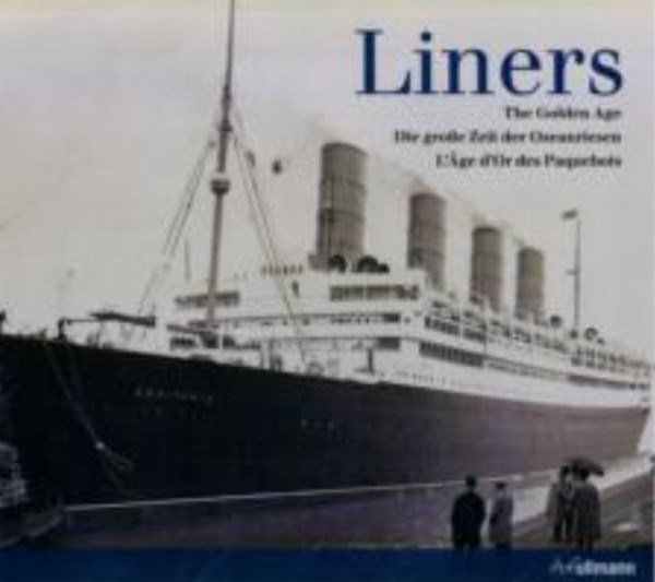 Liners: The Golden Age