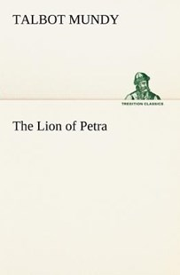 The Lion of Petra by Talbot Mundy (9783849151829) - PaperBack - Classic Fiction