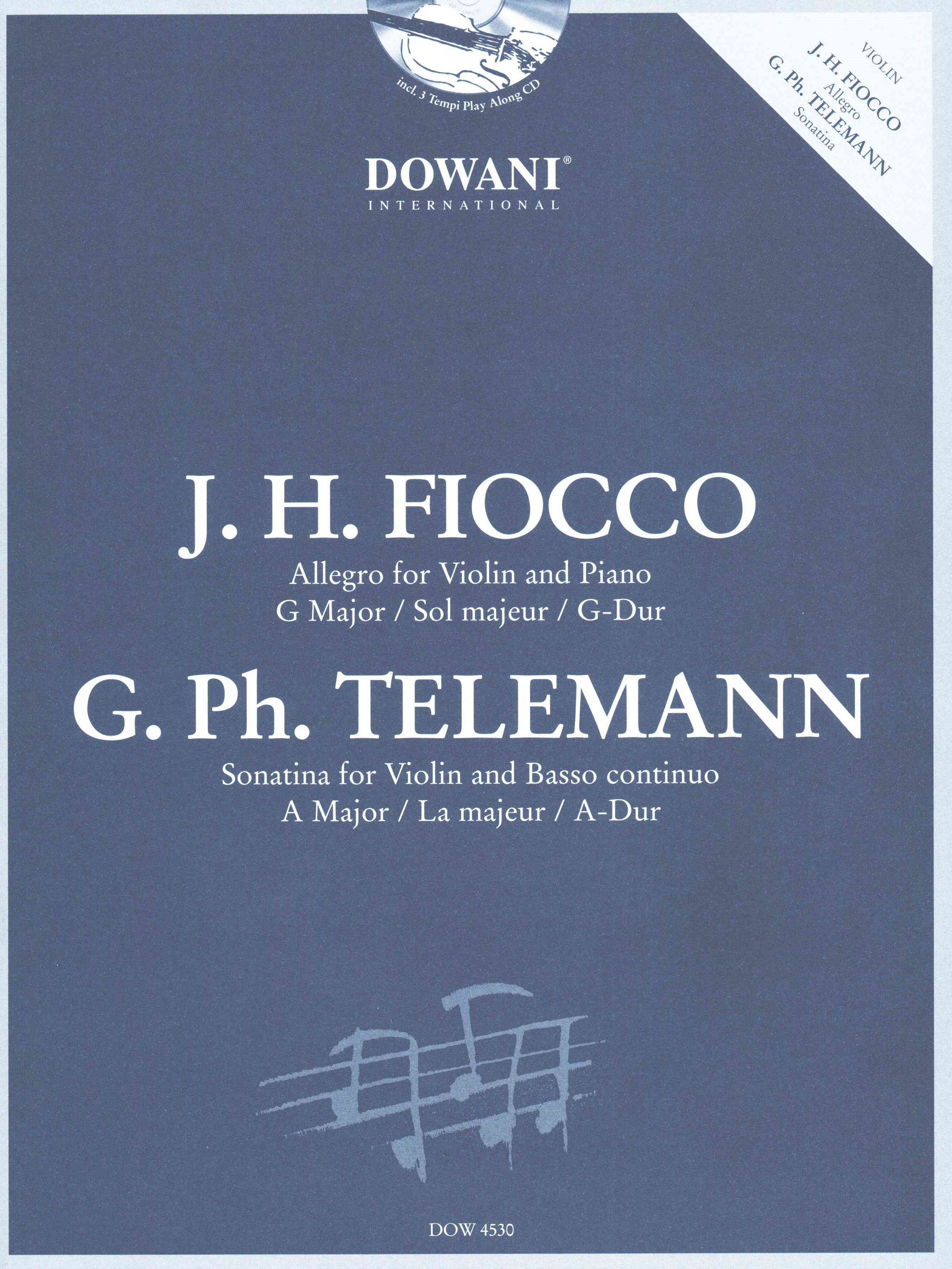 J. H. Fiocco - Allegro for Violin and Piano in G-Major, G. PH. Telemann - Sonatina in a Major