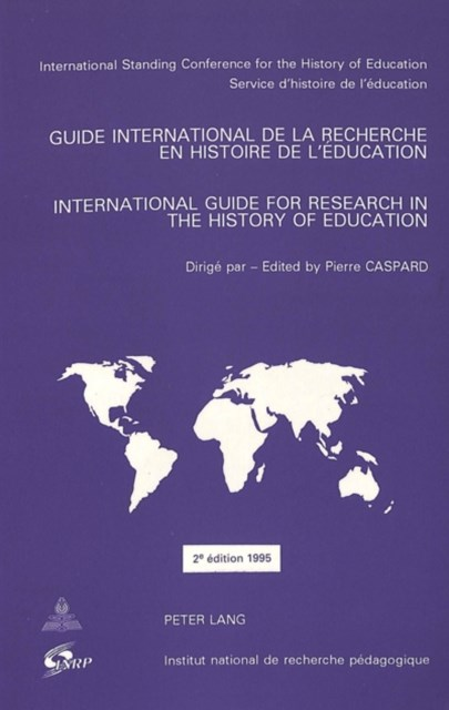 International Guide for Research in the History of Education