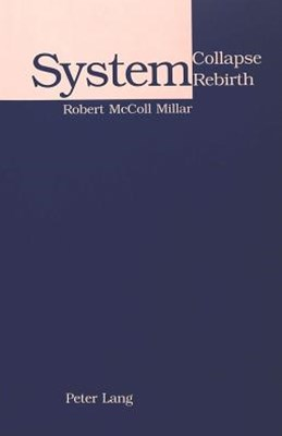 System Collapse, System Rebirth