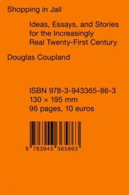 Douglas Coupland - Shopping in Jail