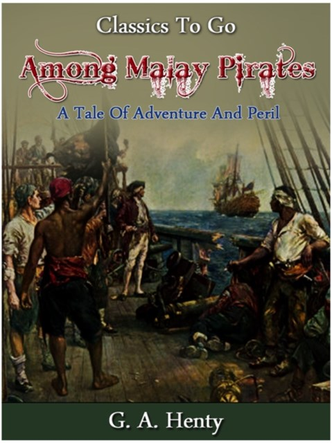 (ebook) Among Malay Pirates -  a Tale of Adventure and Peril