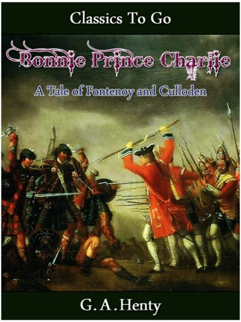(ebook) Bonnie Prince Charlie -  a Tale of Fontenoy and Culloden