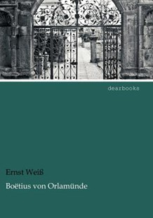 Bo Tius Von Orlam Nde by Ernst Wei (9783954551248) - PaperBack - Modern & Contemporary Fiction Literature