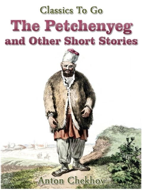 Petchenyeg and Other Short Stories