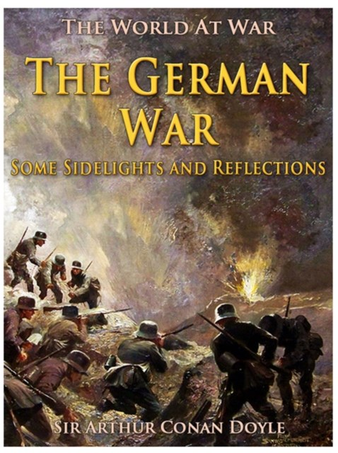 German War / Some Sidelights and Reflections