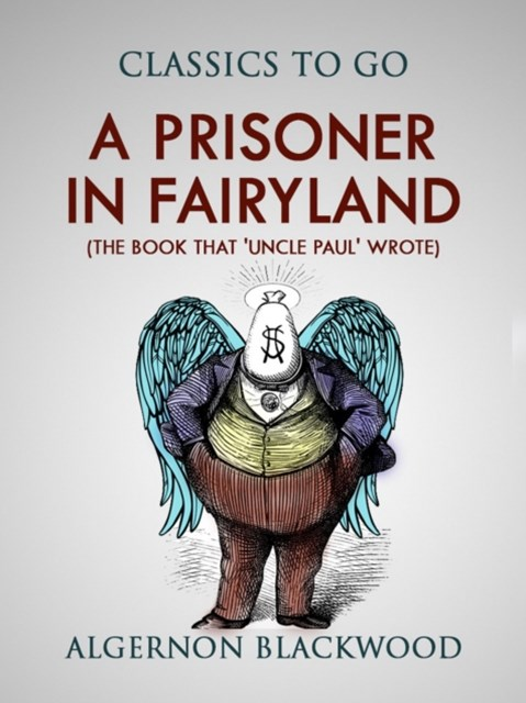 (ebook) Prisoner in Fairyland (The Book That 'Uncle Paul' Wrote)