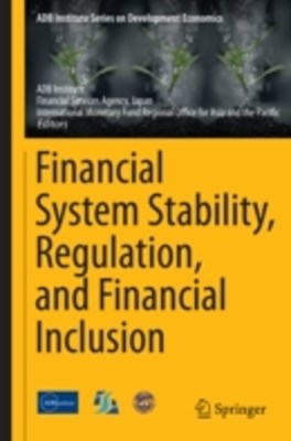 (ebook) Financial System Stability, Regulation, and Financial Inclusion