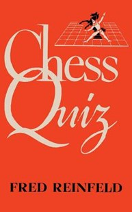 Chess Quiz by Fred Reinfeld, Sam Sloan (9784871877381) - PaperBack - Craft & Hobbies Puzzles & Games