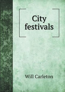 City festivals by Will Carleton (9785518436541) - PaperBack - History