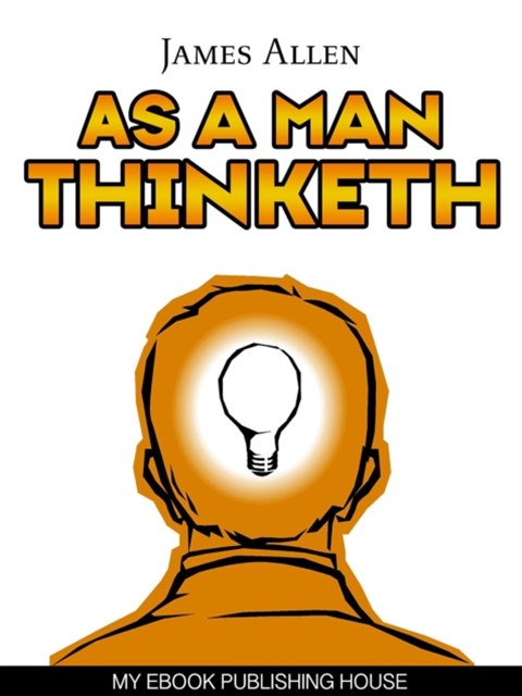 (ebook) As a Man Thinketh
