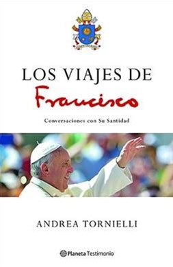 Los viajes de Francisco / Francisco's Travels