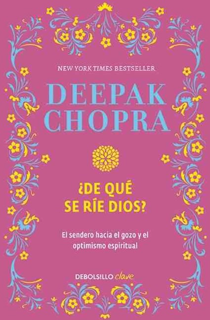 ¿de Qué Se Ríe Dios? (Why Is God Laughing?: the Path to Joy and Spiritual Optimism)