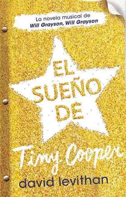 El Sueño de Tiny Cooper (Hold Me Closer: the Tiny Cooper Story)