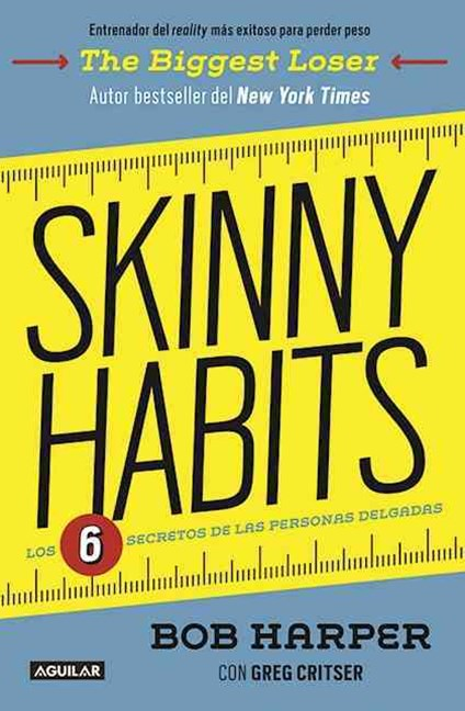 Skinny Habits (Skinny Habits: the 6 Secrets of Thin People)