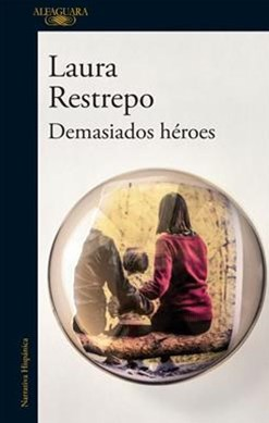 Demasiados Héroes (to Many Heroes)