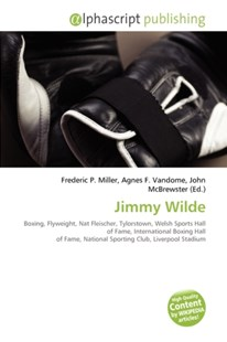 Jimmy Wilde by Frederic P. Miller, Agnes F. Vandome, McBrewster John (9786133768079) - PaperBack - Sport & Leisure
