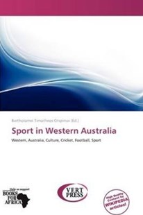 Sport in Western Australia by Bartholomei Timotheos Crispinus (9786138771340) - PaperBack - Sport & Leisure