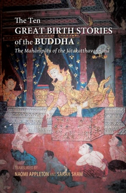 Ten Great Birth Stories of the Buddha